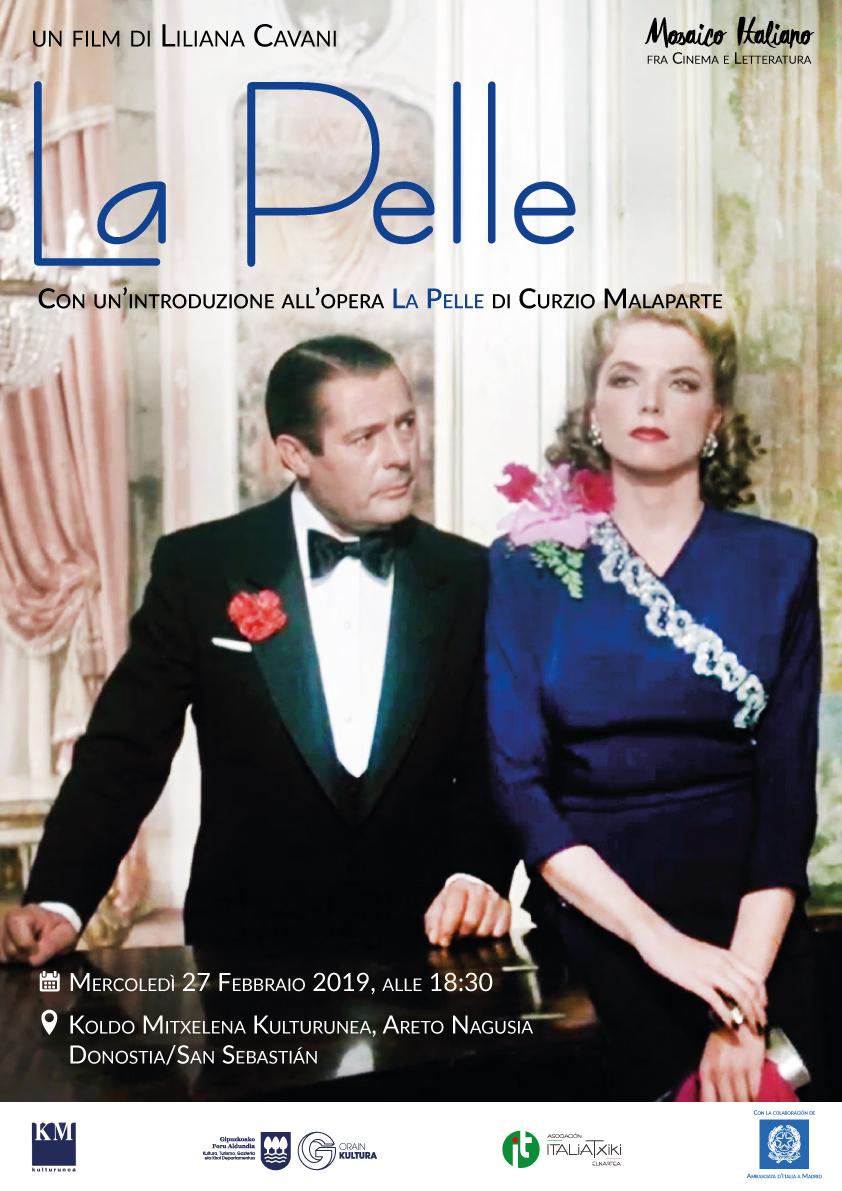 La Pelle (film di Liliana Cavani) - Mosaico Italiano, fra cinema e letteratura - ciclo culturale di ItaliaTxiki - 2018-19