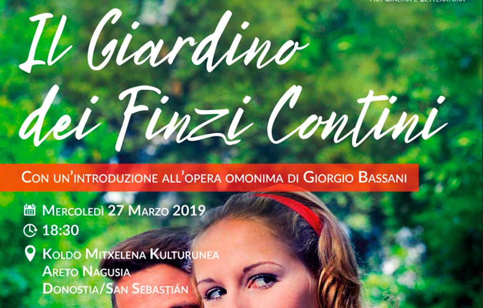 Il Giardino dei Finzi Contini (film di Vittorio De Sica) - Mosaico Italiano, fra cinema e letteratura - ciclo culturale di ItaliaTxiki - 2018-19