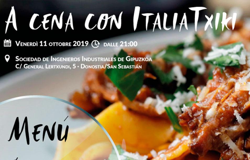 A cena con ItaliaTxiki - venerdì 11 ottobre 2019 presso la Sociedad de Ingenieros Industriales de Gipuzkoa a Donostia/San Sebastián