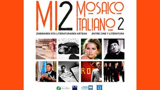 MI2 - Mosaico Italiano 2, fra cinema e letteratura - ciclo culturale di ItaliaTxiki - 2019-2020