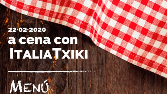 A cena con ItaliaTxiki - sabato 22 febbraio 2020 presso la Sociedad de Ingenieros Industriales de Gipuzkoa a Donostia/San Sebastián