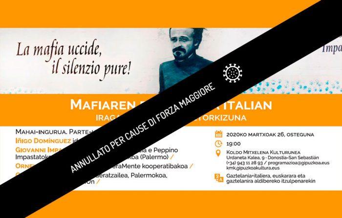 Il Fenomeno Mafioso in Italia: passato, presente, futuro - Conferenza con Giovanni Impastato, Cooperativa LiberaMente di Palermo e il giornalista Iñigo Domínguez - ItaliaTxiki