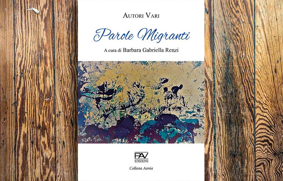 Parole Migranti - Ci è piaciuto - Associazione Culturale ItaliaTxiki Kultur Elkartea